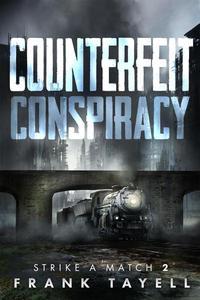 Counterfeit Conspiracy