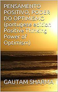 PENSAMENTOPOSITIVO(Portugese POSITIVETHINKINGPOWER of OPTIMISM