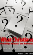 What Christians Really Want To Know