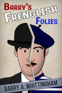 Barry's Frenglish Folies