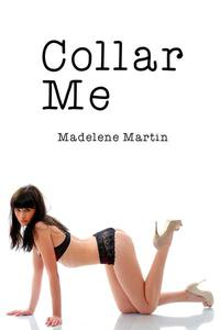 Collar Me (BDSM, Spanking, Teasing, Bondage)
