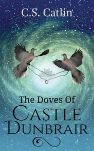 The Doves  of Castle Dunbrair