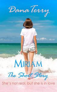 Miriam - The Short Story