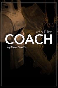 Who Killed Coach?