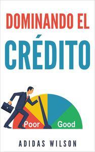 Dominando El Credito