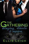 The Gathering Tales: Blasius, Dante, and Moira