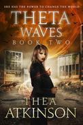 Theta Waves Book 2 (Episodes 4-6)