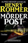 Mörderpost: Thriller