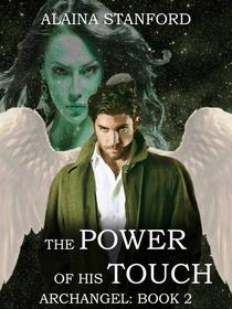 The Power of His Touch