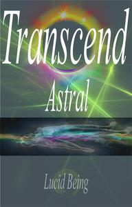 Transcend Astral