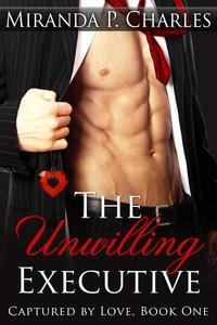 The Unwilling Executive