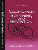 Colon Cancer Screening and Prevention