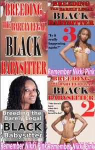 Breeding the Barely Legal Black Babysitter Collection (3 stories of BWWM interracial taboo)