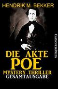 Die Akte Poe: Mystery Thriller: Gesamtausgabe