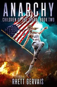 Anarchy: Children of The Spear: Book Two
