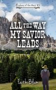 All the Way My Savior Leads