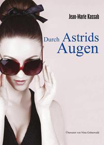 Durch Astrids Augen