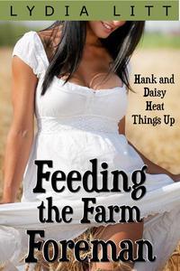Feeding the Farm Foreman