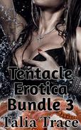 Tentacle Erotica Bundle 3