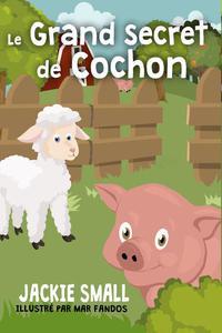 Le grand secret de Cochon