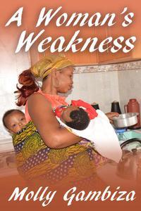 A Woman's Weakness