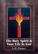 The Holy Spirit & Your life In God: The Reflowable Edition