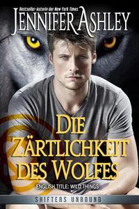 Die Zärtlichkeit des Wolfes