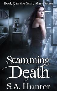 Scamming Death