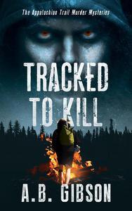 Tracked To Kill