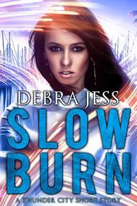 Slow Burn: A Thunder City Short Story