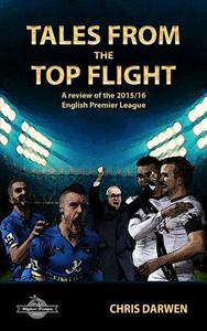 Tales from the Top Flight: A review of the 2015/16 English Premier League