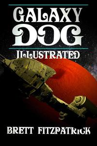 Galaxy Dog (Illustrated)