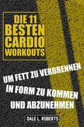 Die 11 Besten Cardio Workouts