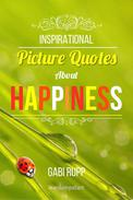 Happiness Quotes: Inspirational Picture Quotes about Happiness