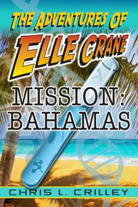Adventures of Elle Crane - Mission Bahamas