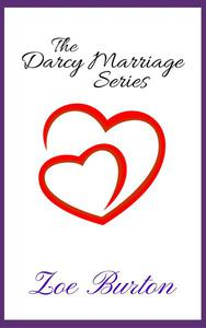 The Darcy Marriage Series
