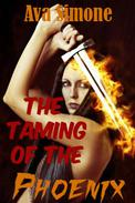 The Taming of the Phoenix
