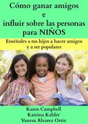 Cómo ganar amigos e influir sobre las personas para NIÑOS