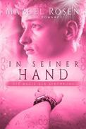 In seiner Hand - Die Magie der Berührung: Gay Romance