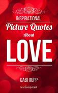 Love Quotes - Inspirational Picture Quotes about Love