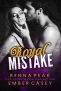 Royal Mistake