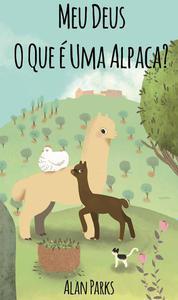 Meu Deus, O Que é Uma Alpaca?