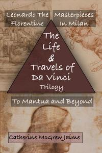 The Life and Travels of da Vinci Trilogy