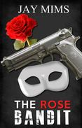 The Rose Bandit