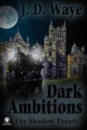 Dark Ambitions