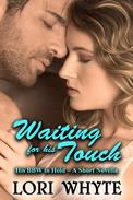 Waiting for his Touch