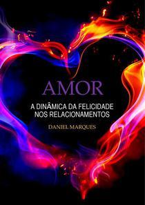 Amor: A Dinâmica da Felicidade nos Relacionamentos