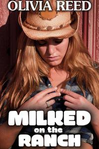 Milked on the Ranch
