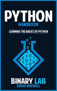 Python Handbook  The Crash Course for Understanding the Basics of Python Computer Language