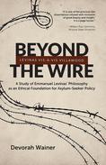 Beyond the Wire: Levinas Vis-à-Vis Villawood